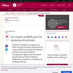 France musique - Les risques auditifs pour les musiciens d'orchestre