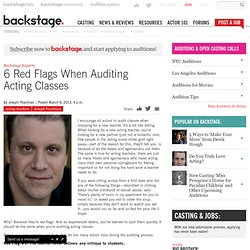 6 Red Flags When Auditing Acting Classes