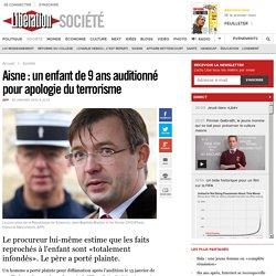 Aisne : un enfant de 9 ans auditionné pour apologie du terrorisme