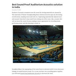 Best Sound Proof Auditorium Acoustics solution in India