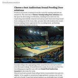 Choose a best Auditorium Sound Proofing Door solutions — himalyanacoustics
