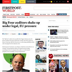 Big Four auditors shake up under legal, EU pressure