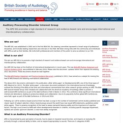 Auditory Processing Disorder Interest Group - British Society of Audiology