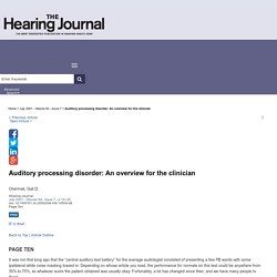 Auditory processing disorder: An overview for the clinician