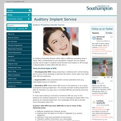 Auditory Processing Disorder Service