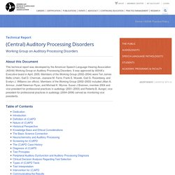(Central) Auditory Processing Disorders