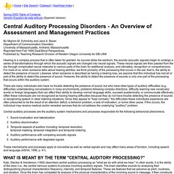 Central Auditory Processing Disorders - An Overview of Assessment and Management Practices