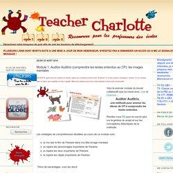 Teacher Charlotte: Module 1: Auditor Auditrix (comprendre les textes entendus au CP): les images mentales