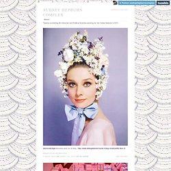 Audrey Hepburn Complex