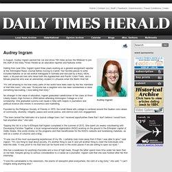 Audrey Ingram - Daily Times Herald