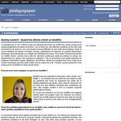 Audrey Laurent : Quand les élèves créent un bookflix