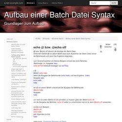 Aufbau einer Batch Datei Syntax