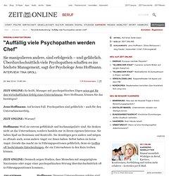 """Persönlichkeitsstörung: """"Auffällig viele Psychopathen werden Chef"""""""