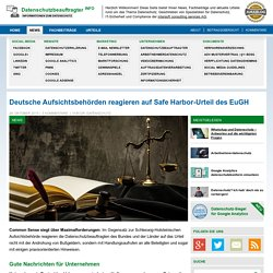 Deutsche Aufsichtsbehörden reagieren auf Safe Harbor-Urteil des EuGH