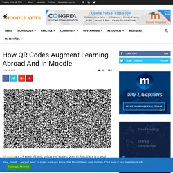 How QR Codes Augment Learning Abroad And In Moodle