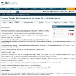 Lafuma: Succès de l'augmentation de capital de 10 millions d'euros
