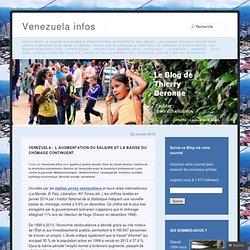 Venezuela : l'augmentation du salaire et la baisse du chômage continuent.