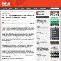 CAC 40 : augmentation record des dividendes en 2016 avec 56 milliards d'euros