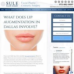 What Does Lip Augmentation in Dallas Involve?