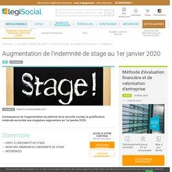 Augmentation de l'indemnité de stage au 1er janvier 2020 LégiSocial