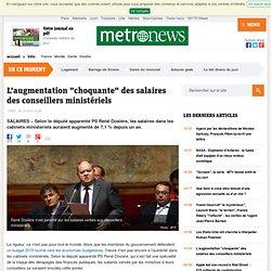 """L'augmentation """"choquante"""" des salaires des conseillers ministériels"""