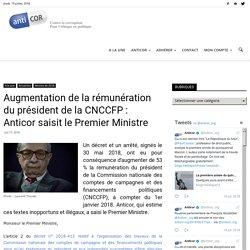Augmentation de la rémunération du président de la CNCCFP : Anticor saisit le Premier Ministre