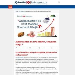 Augmentation du coût matière, comment réagir ?