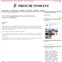 Y-a-t-il une augmentation des actes terroristes en France et en Europe ? - Objection - Présumé Innocent