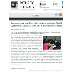 Augmentative and Alternative Communication (AAC) Systems for Students with CVI & Multiple Disabilities