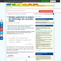 Google augmente la largeur de l'affichage des résultats (SERP)