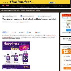 Thai Airways augmente de 10 kilos le poids de bagages autorisé