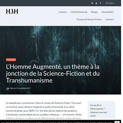 L'Homme Augmenté : Science-Fiction et Transhumanisme