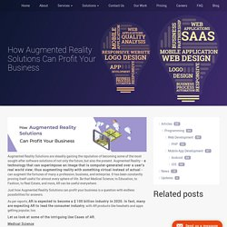 How Augmented Reality Solutions Can Profit Your Business - Ascentspark