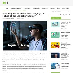 How Augmented Reality is Changing the Future of the Education Sector?