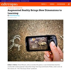 Augmented Reality Brings New Dimensions to Learning