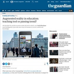 Augmented reality in education: teaching tool or passing trend?