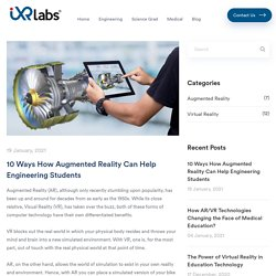 10 Ways How Augmented Reality Can Help Engineering Students