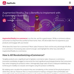 Augmented Reality: Top 3 Benefits to Implement with E-commerce Business