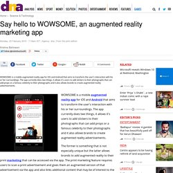 Say hello to WOWSOME, an augmented reality marketing app