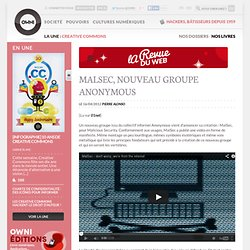 News, Augmented » MalSec, nouveau groupe Anonymous - Revue du web