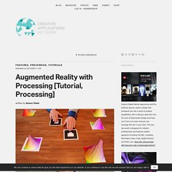 Augmented Reality with #Processing - Tutorial by Amnon Owed
