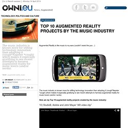 Top 10 Augmented Reality Projects by the Music Industry Article OWNI.eu, Digital Journalism