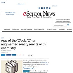App of the Week: When augmented reality reacts with chemistry