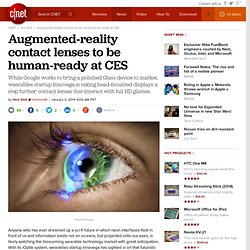 Augmented-reality contact lenses to be human-ready at CES
