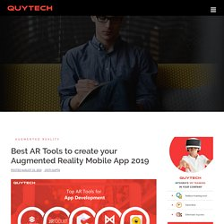 List of Best Augmented Reality Tools to create AR Mobile apps