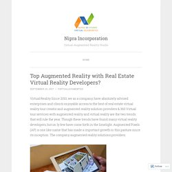 Top Augmented Reality with Real Estate Virtual Reality Developers?