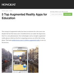 5 Top Augmented Reality Apps For Education
