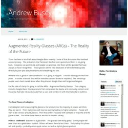 Augmented Reality Glasses (ARGs) – The Reality of the Future