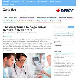 The Zesty Guide to Augmented Reality in Healthcare