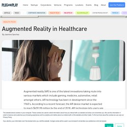 Augmented Reality in Healthcare